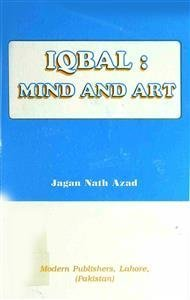 Iqbal: Mind And Art