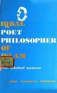 Iqbal: Poet Philosopher of Islam
