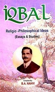 Iqbal's Religio-Philosophical Ideas