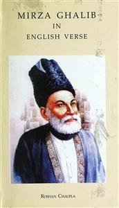Mirza Ghalib in English Verse